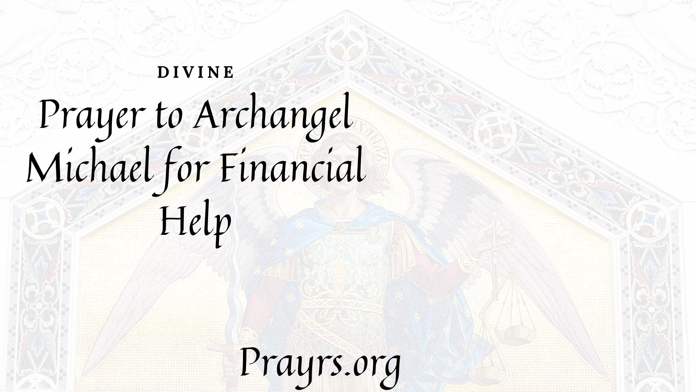 Divine Prayer to Archangel Michael for Financial Help