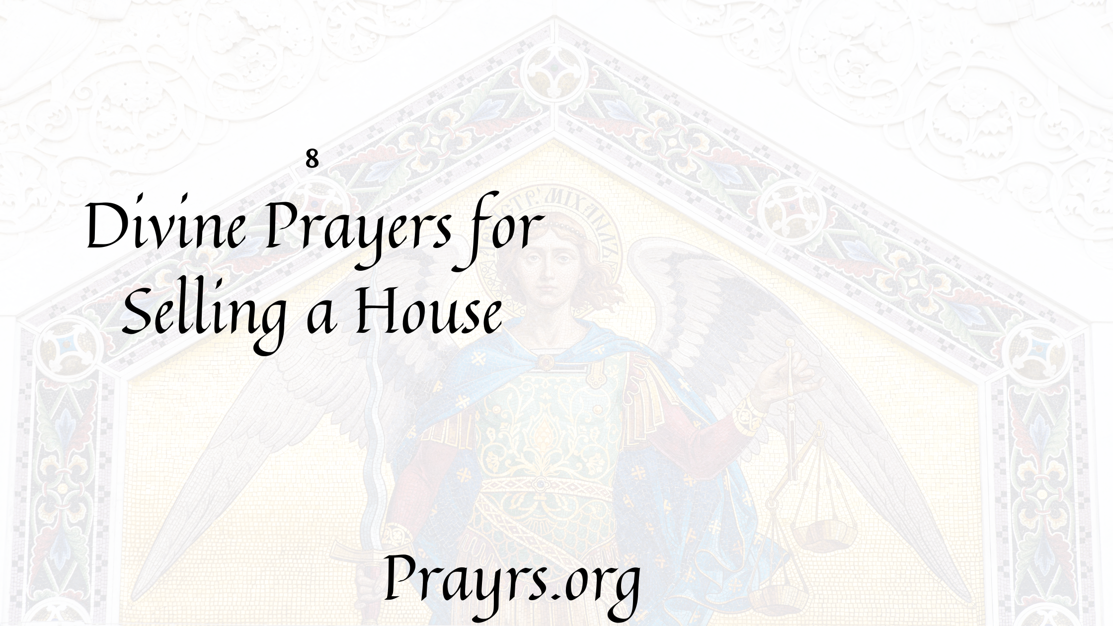Divine Prayers for Selling a House