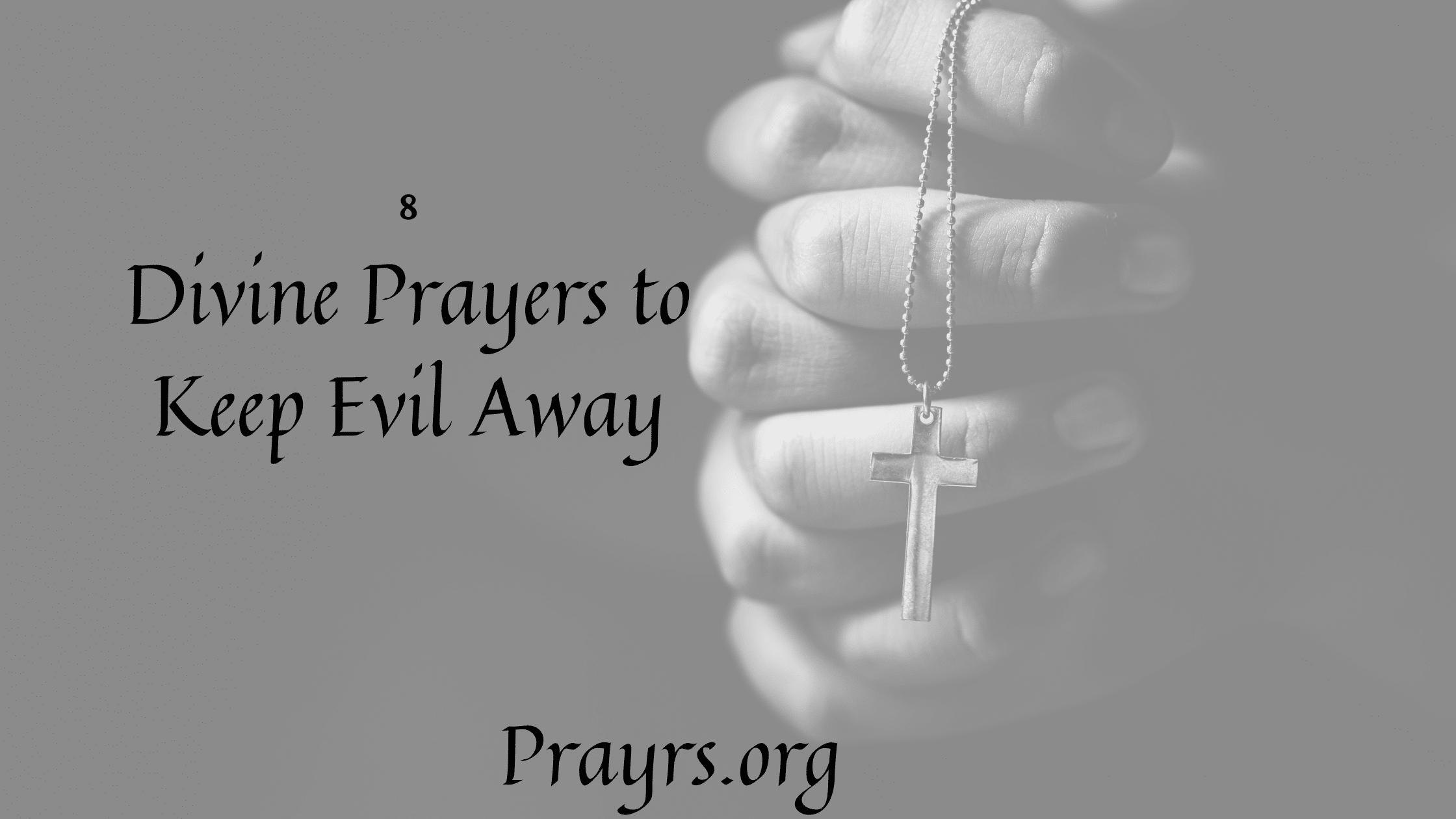 Divine Prayers to Keep Evil Away