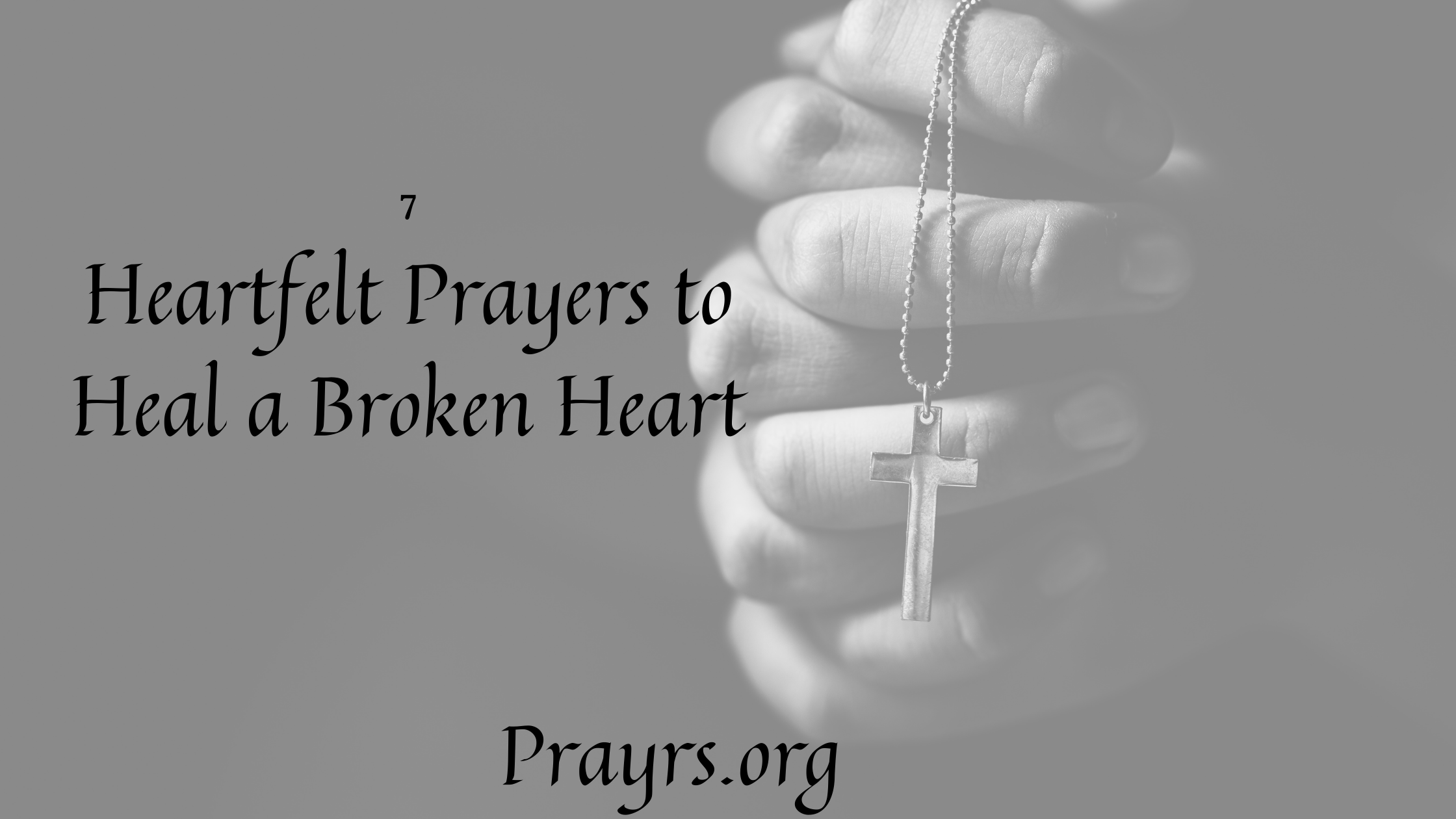 Heartfelt Prayers to Heal a Broken Heart