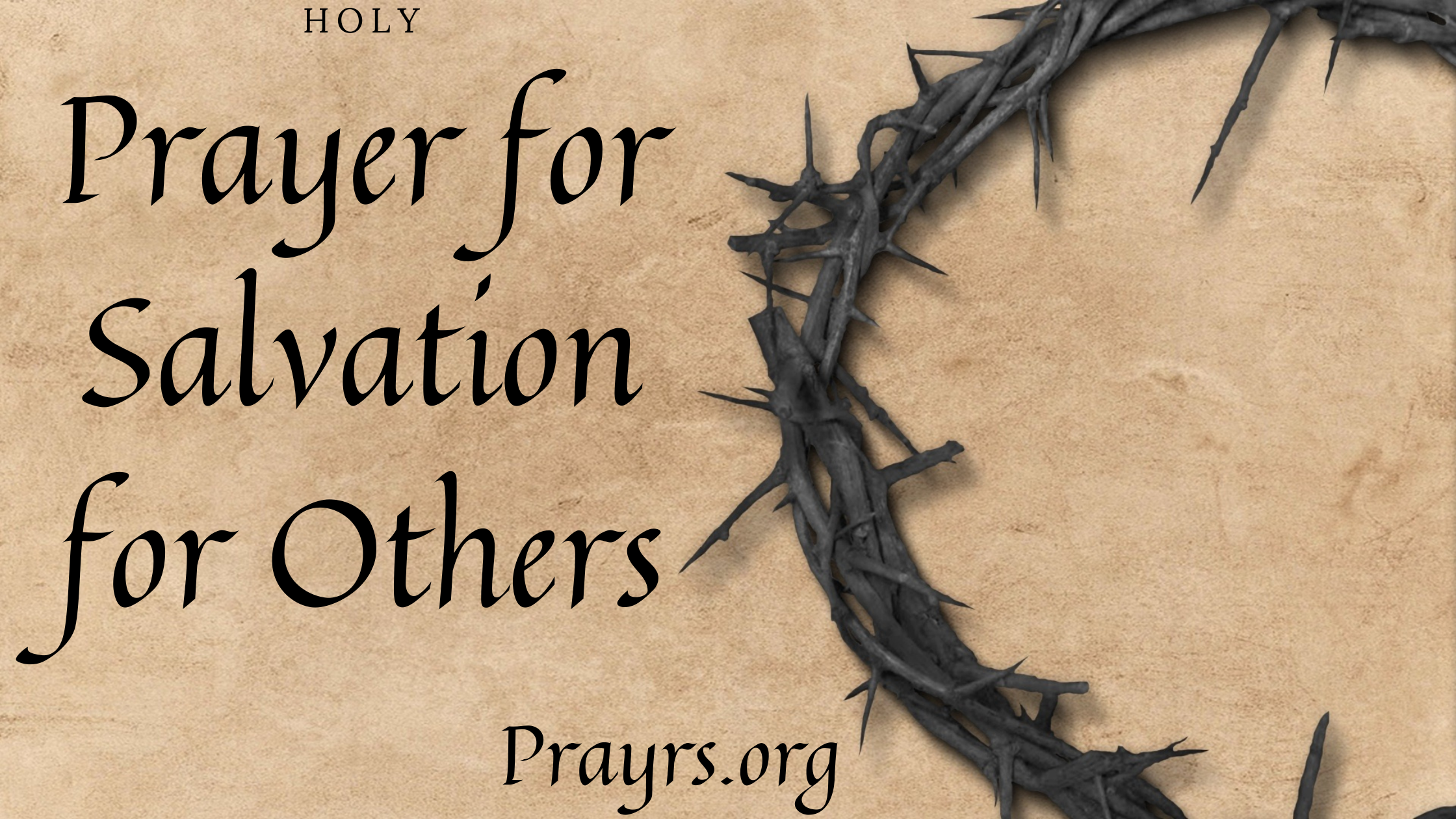 Holy Prayer for Salvation for Others
