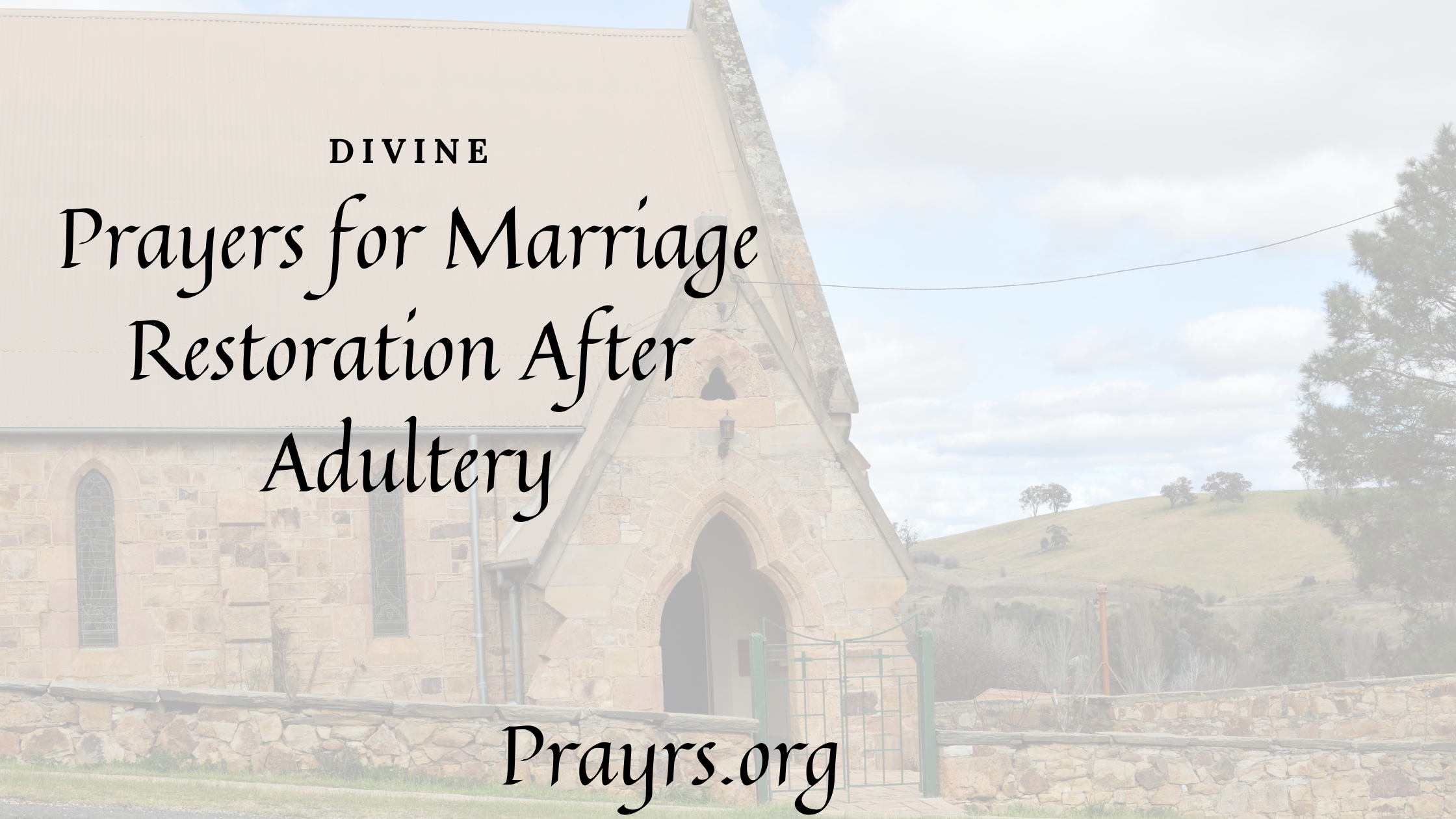 Prayers for Marriage Restoration After Adultery