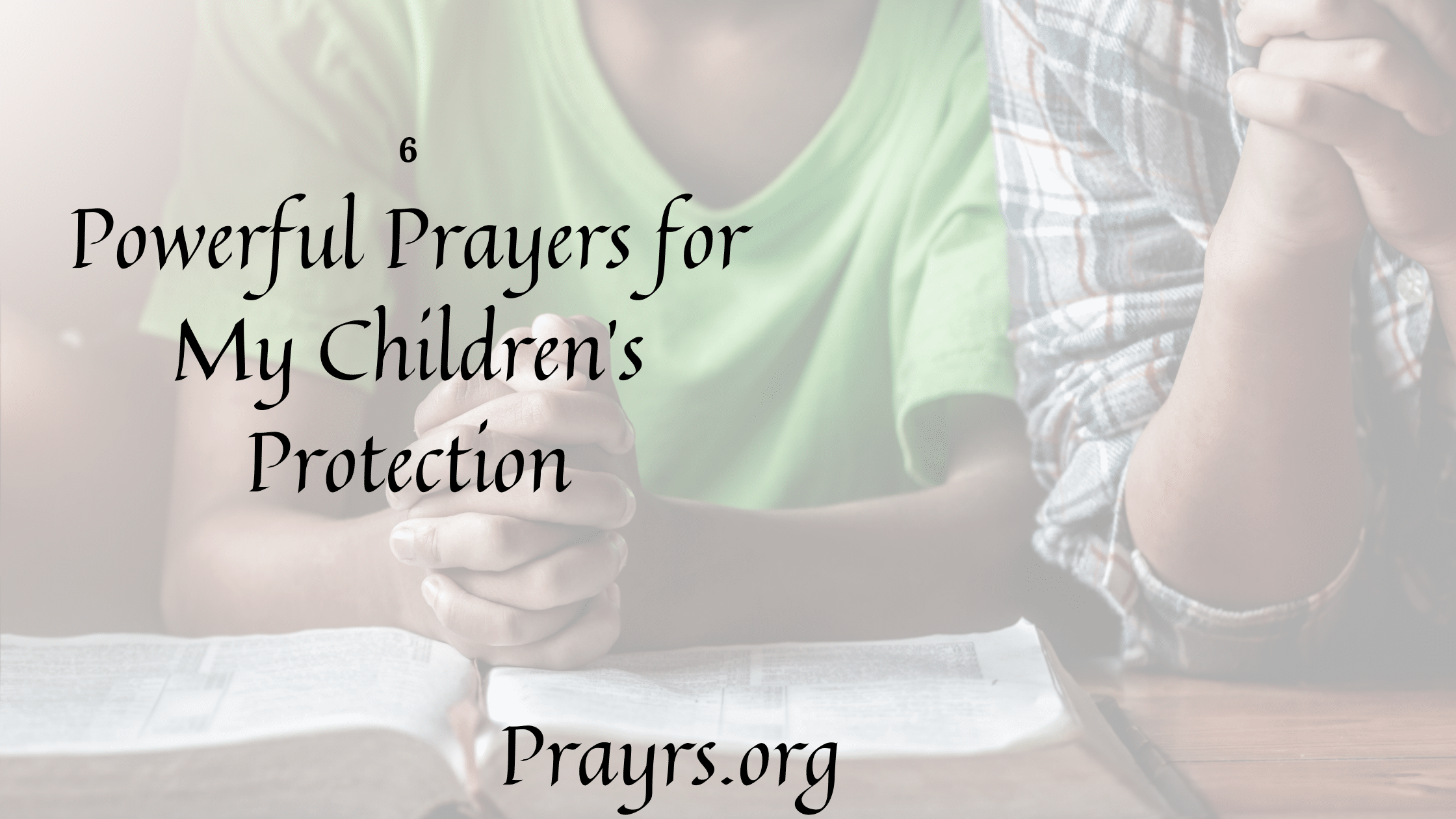 Prayers for My Children's Protection