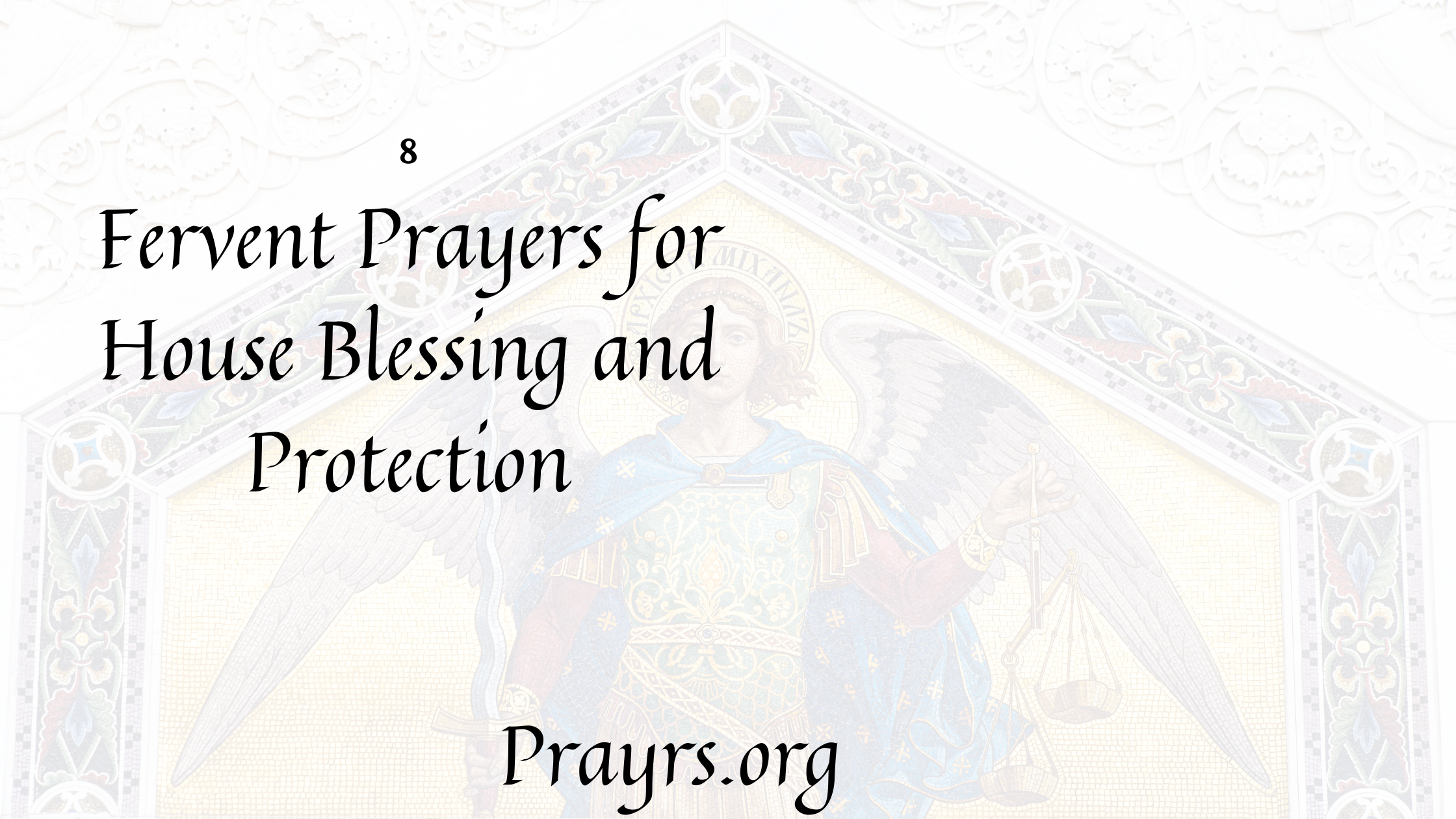 prayer for house blessing and protection