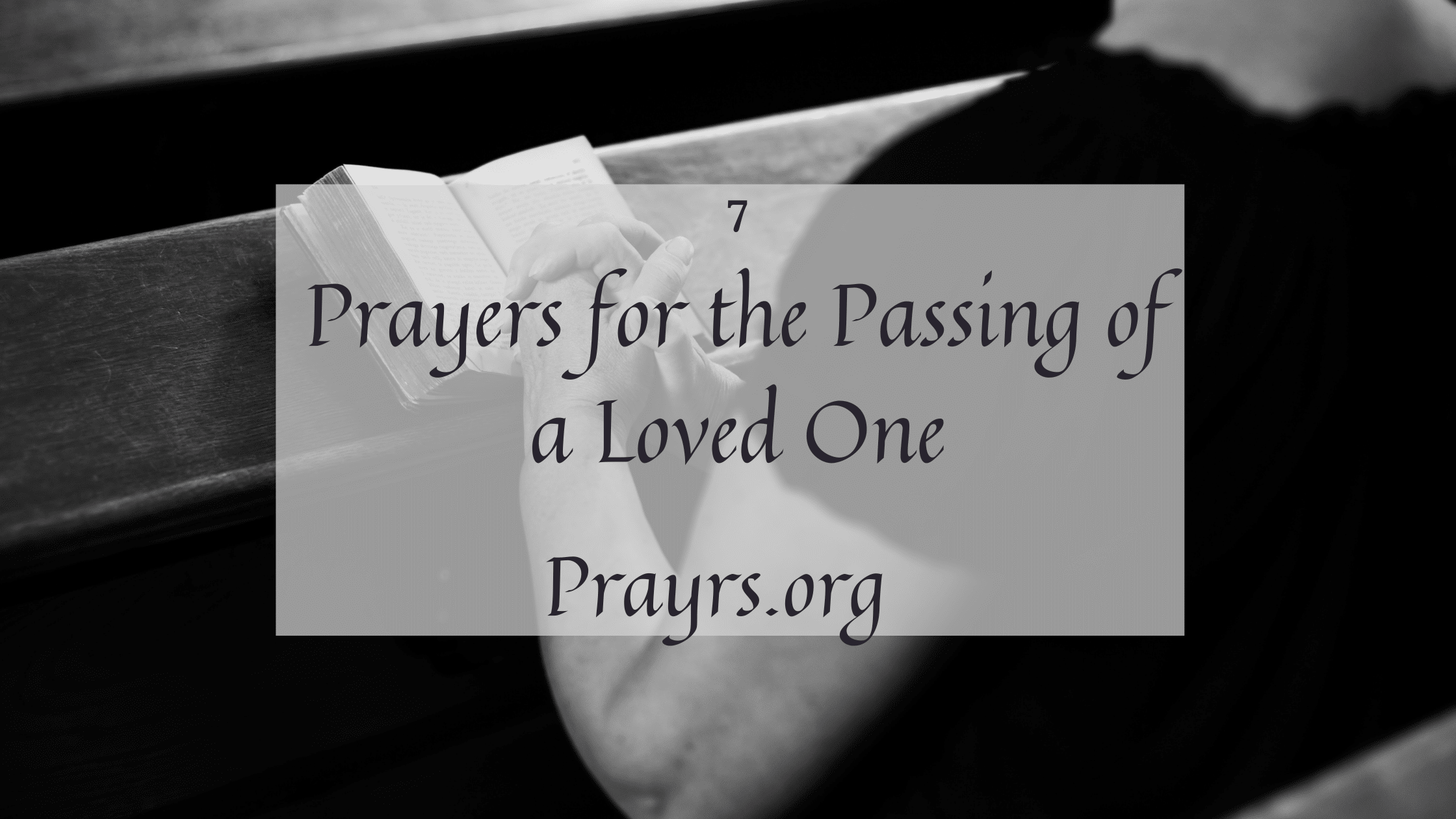 Deep Prayers for the Passing of a Loved One