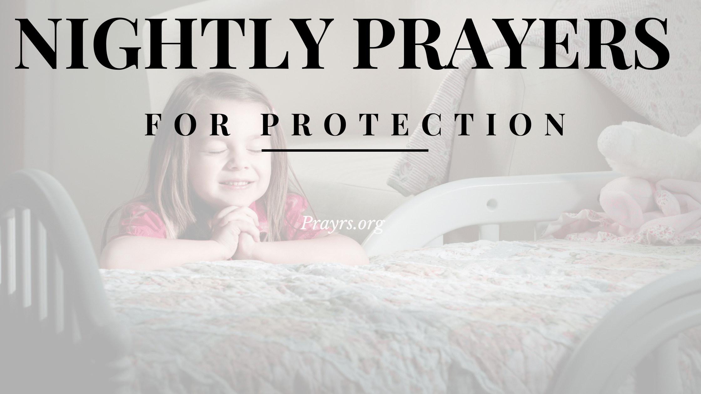 Nightly Prayers for Protection