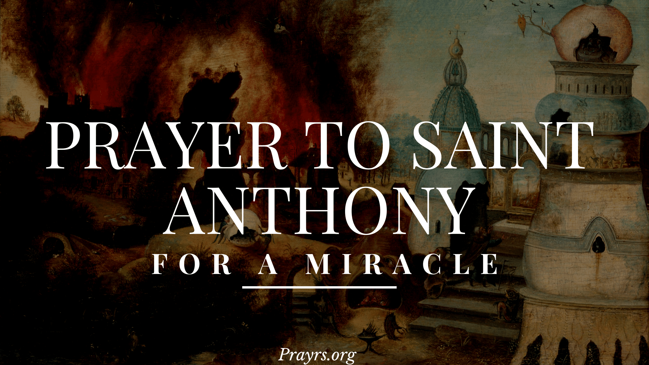 Prayer to Saint Anthony for a Miracle