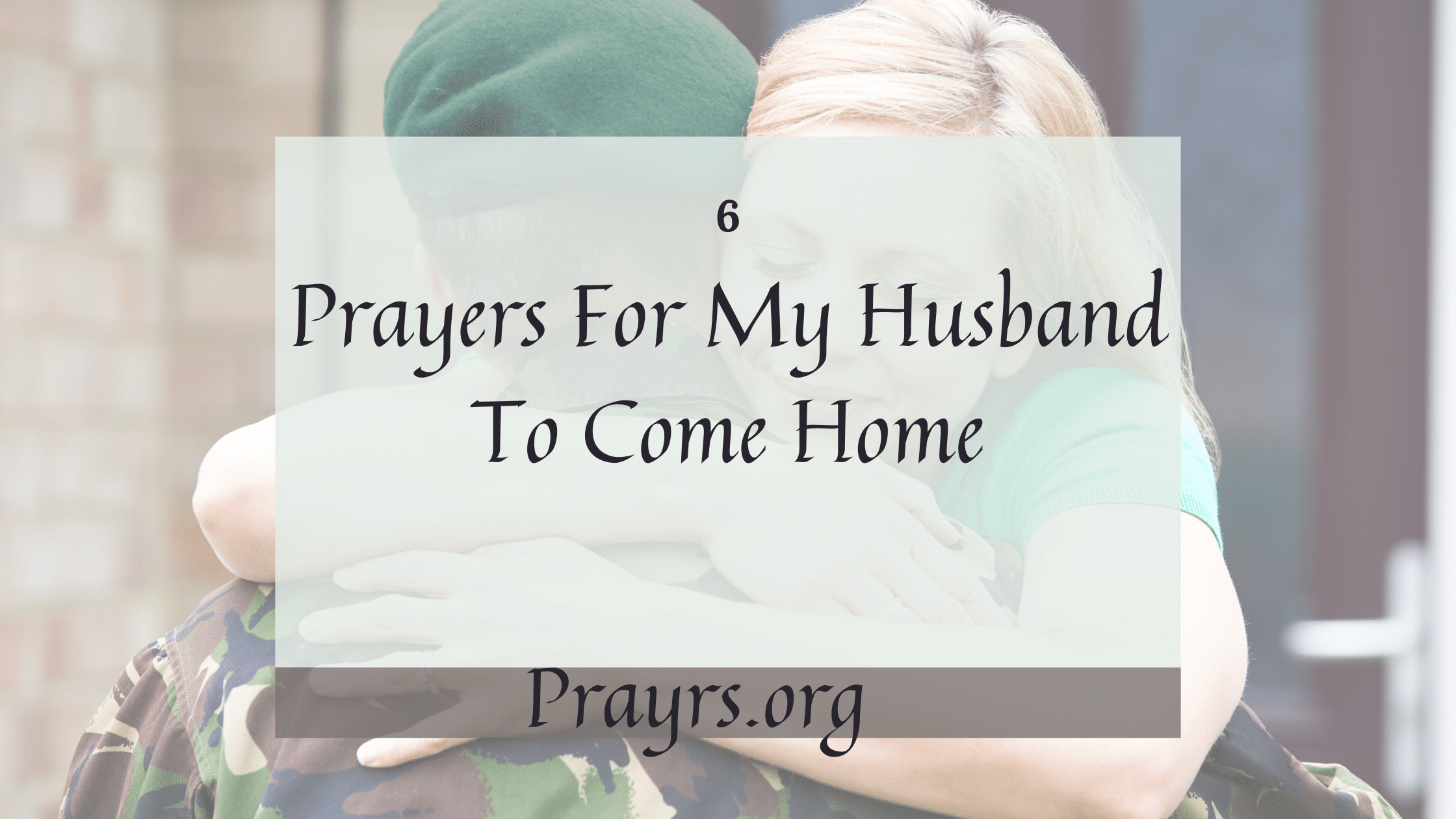 Prayers For My Husband To Come Home