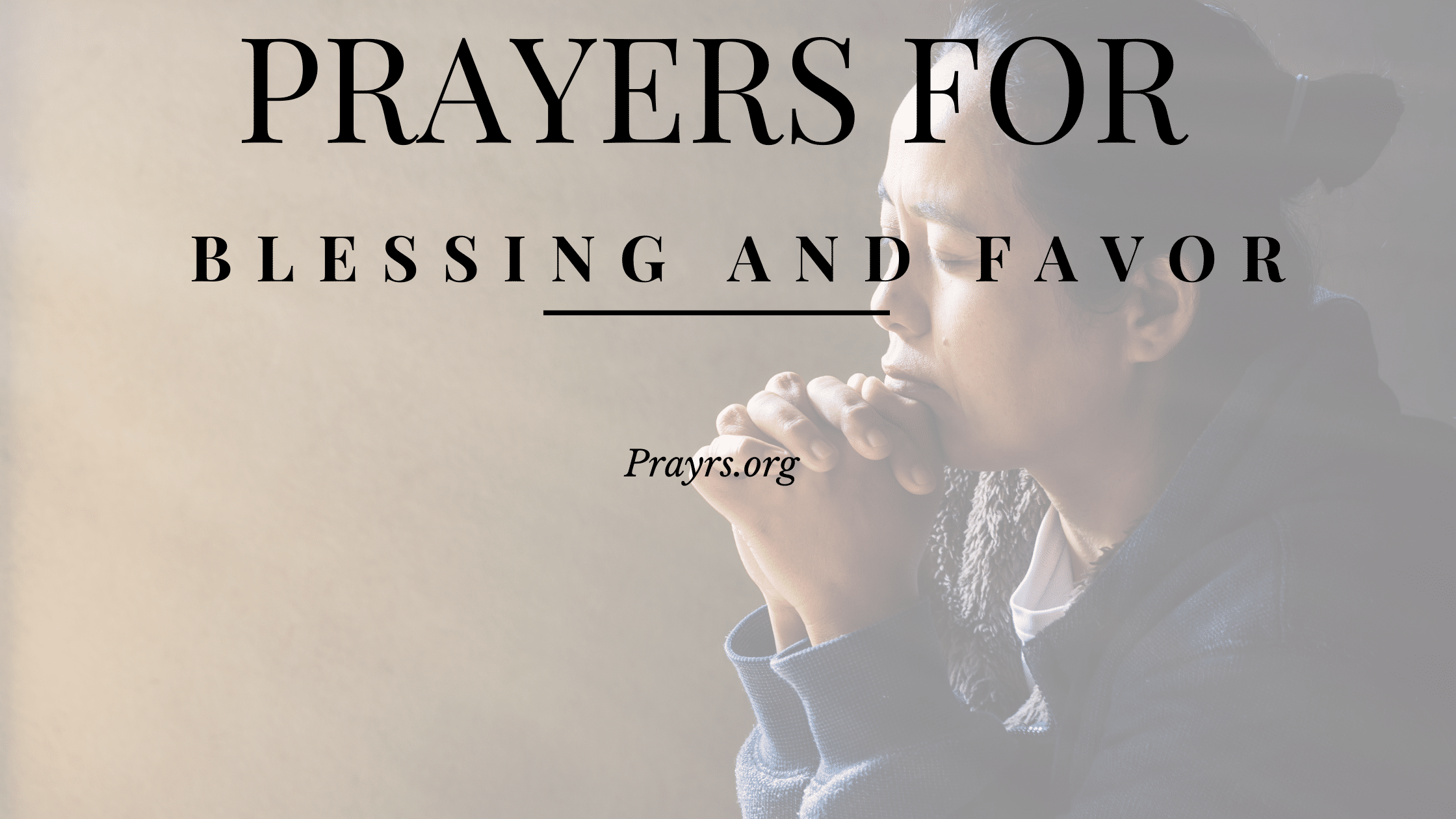 Prayers for Blessing and Favor
