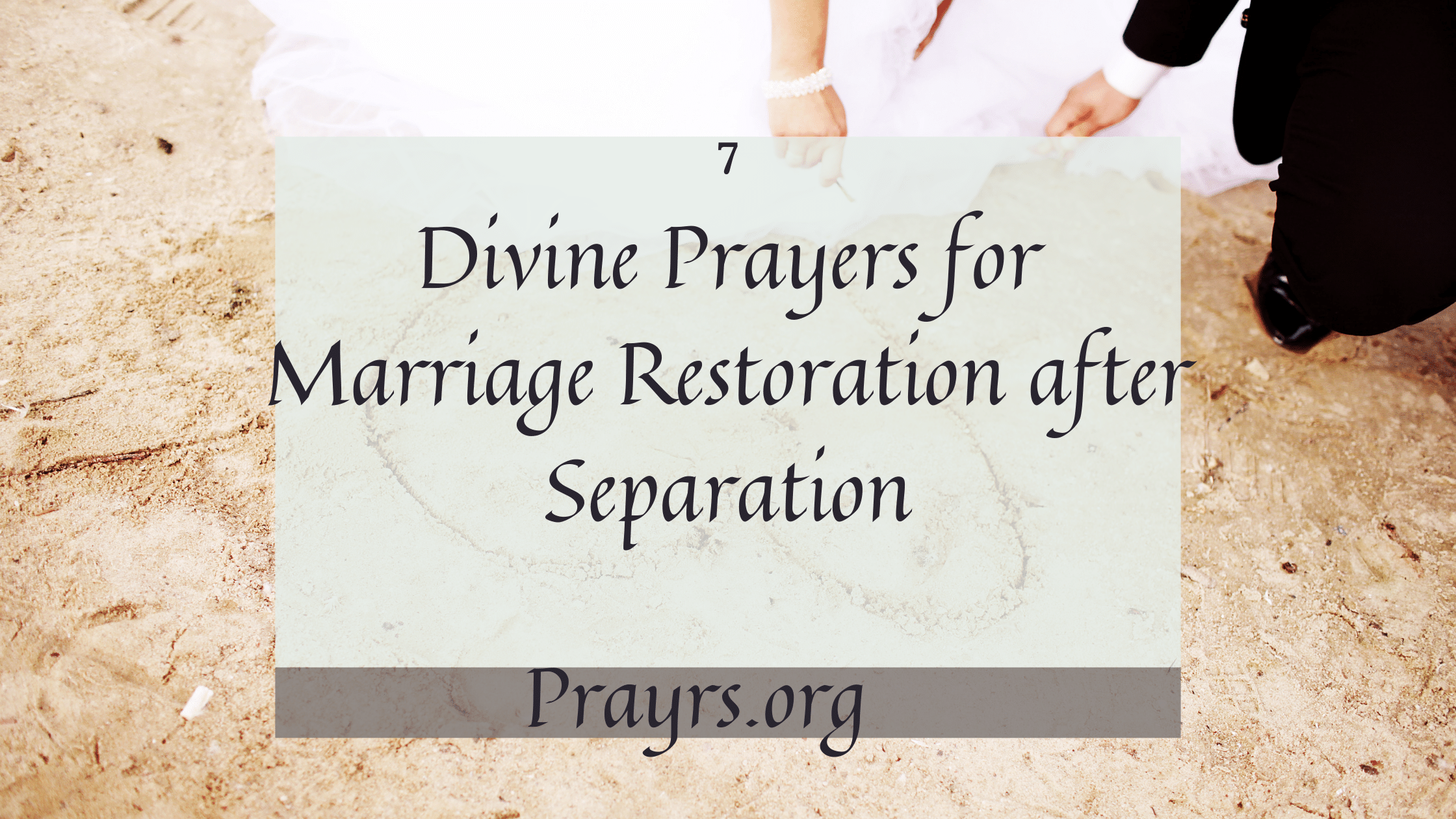 Prayers for Marriage Restoration after Separation