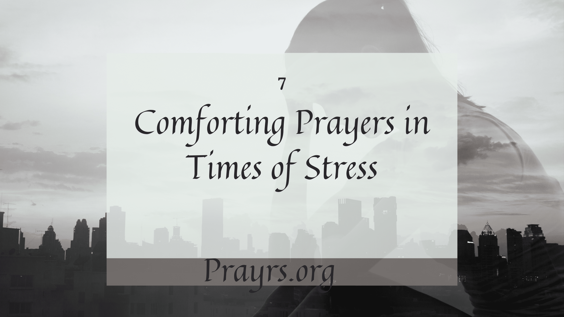 Prayers in Times of Stress