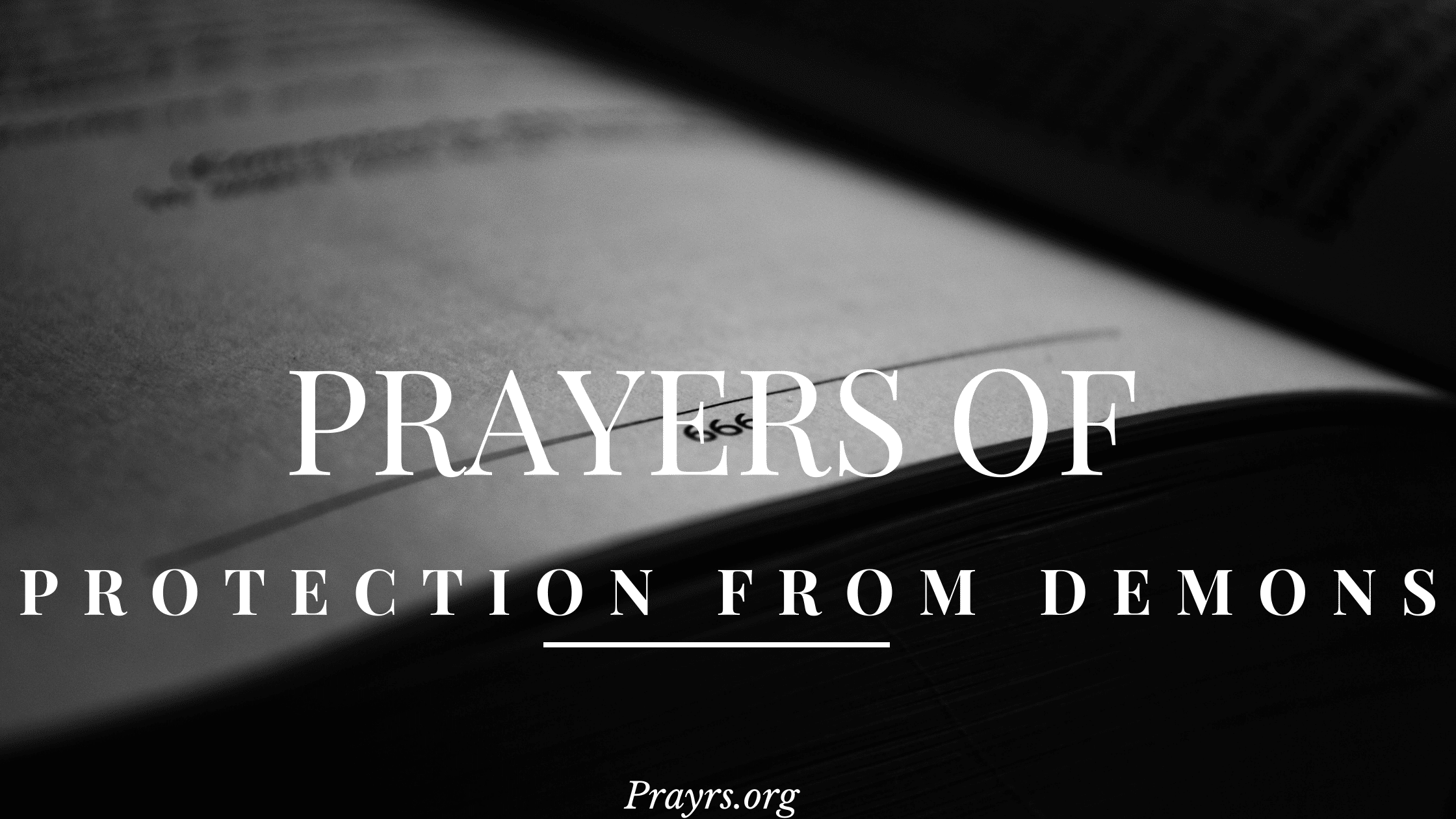 Prayers of Protection From Demons