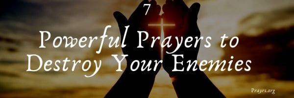 Prayers to Destroy Your Enemies