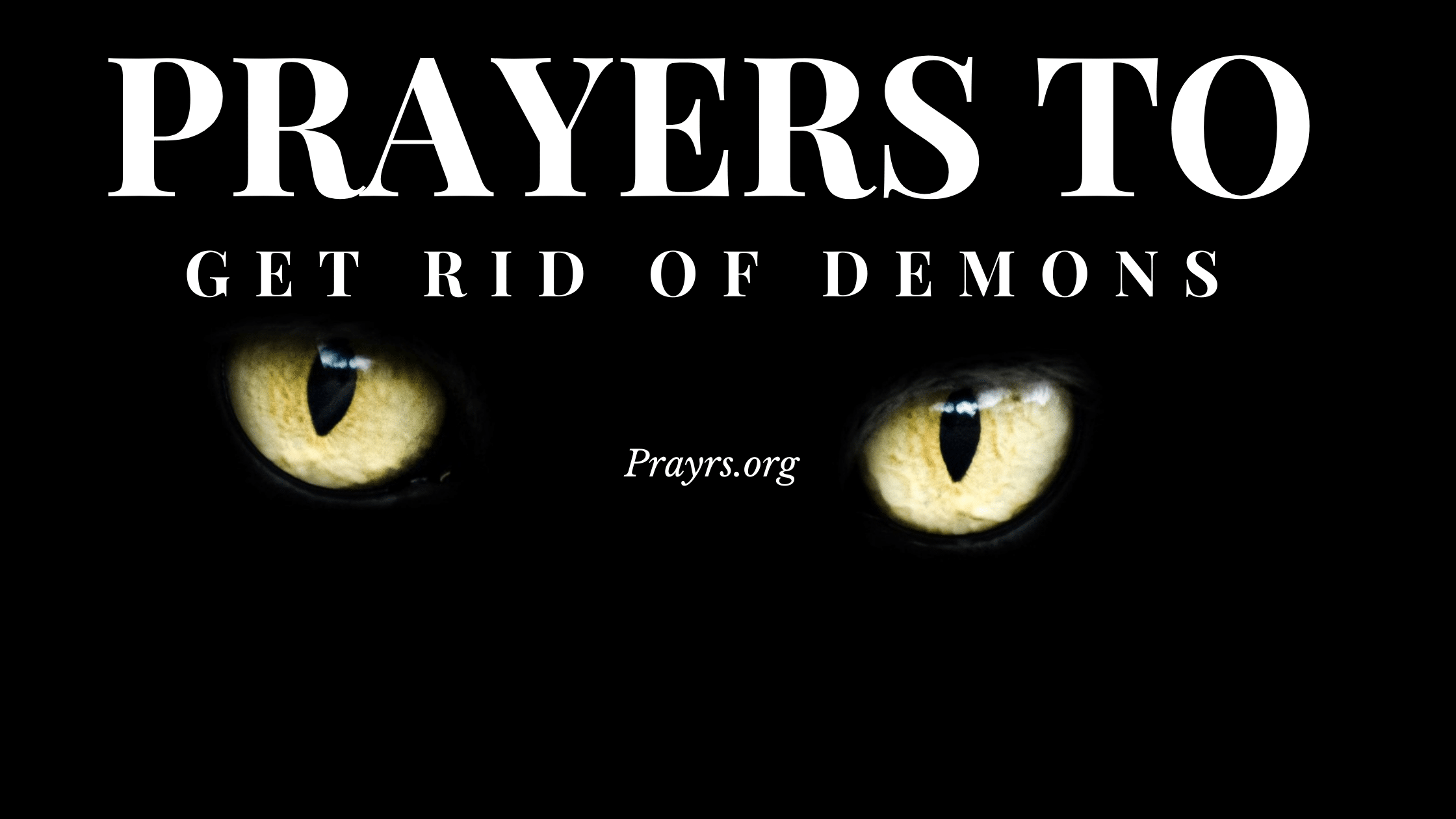 prayers to get rid of demons