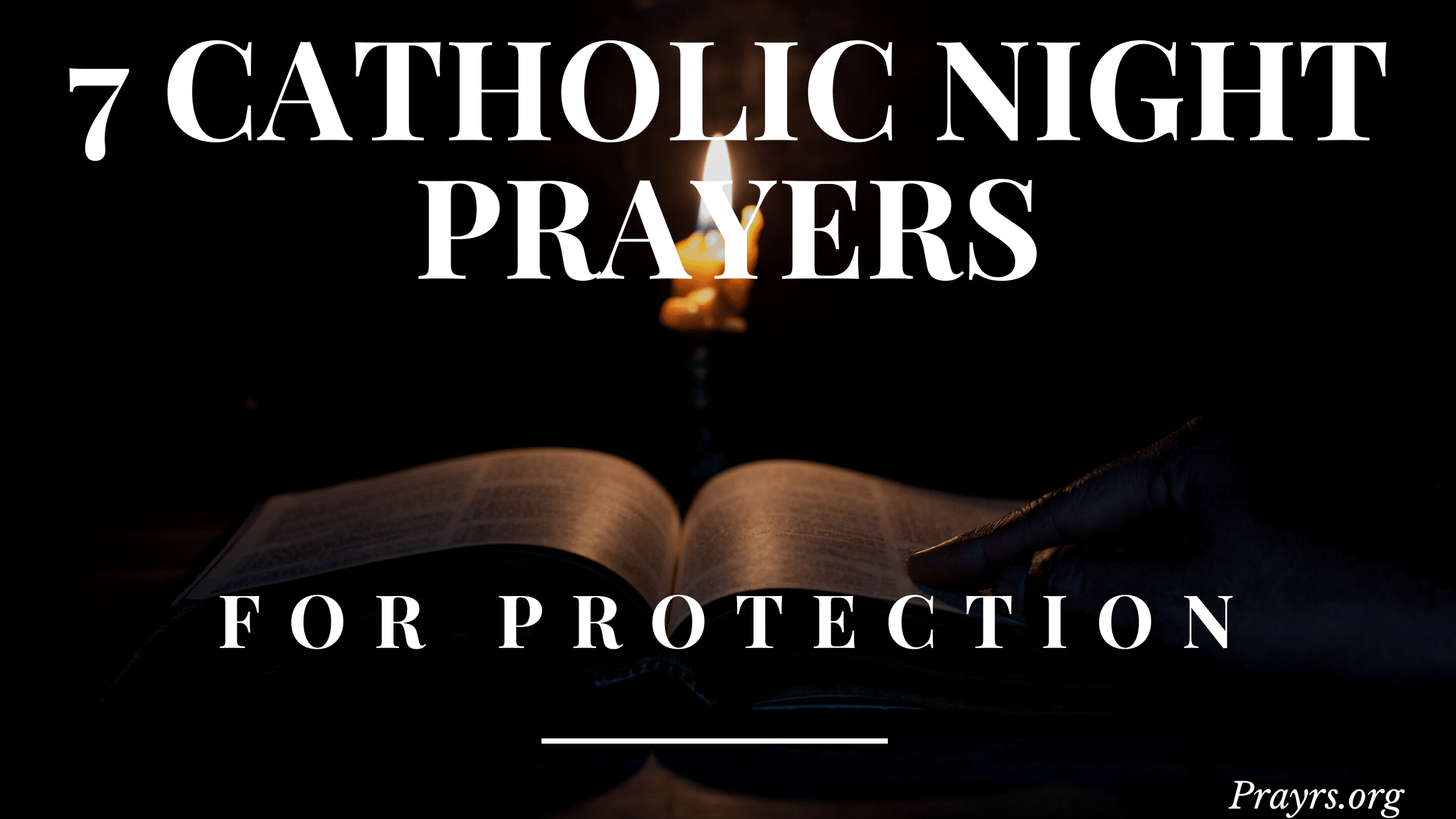 Catholic Night Prayers for Protection