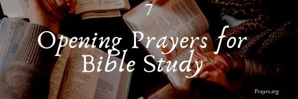 Opening Prayers for Bible Study