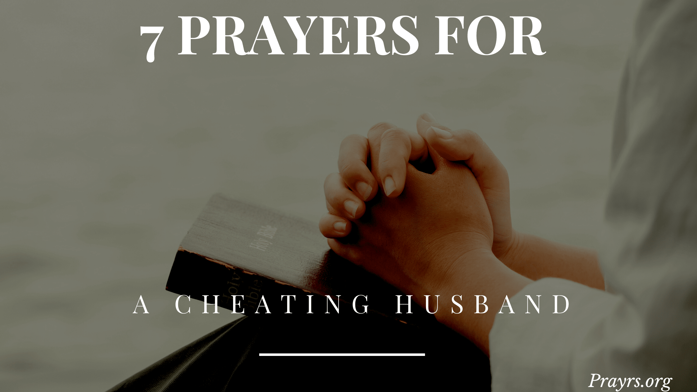 Powerful Prayers For A Cheating Husband