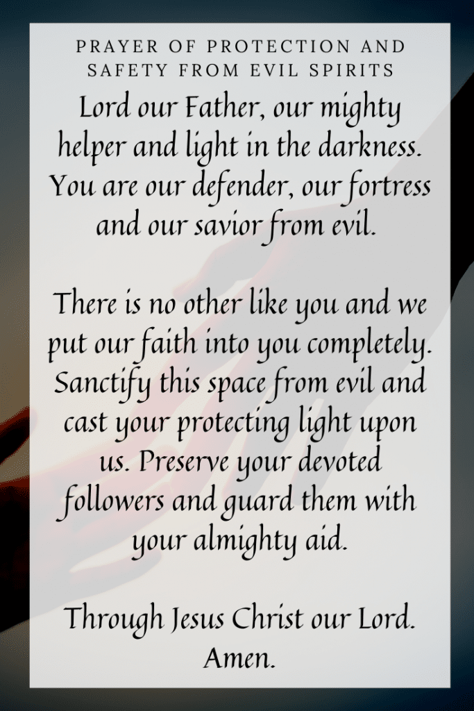 Prayer of Protection and Safety from Evil Spirits