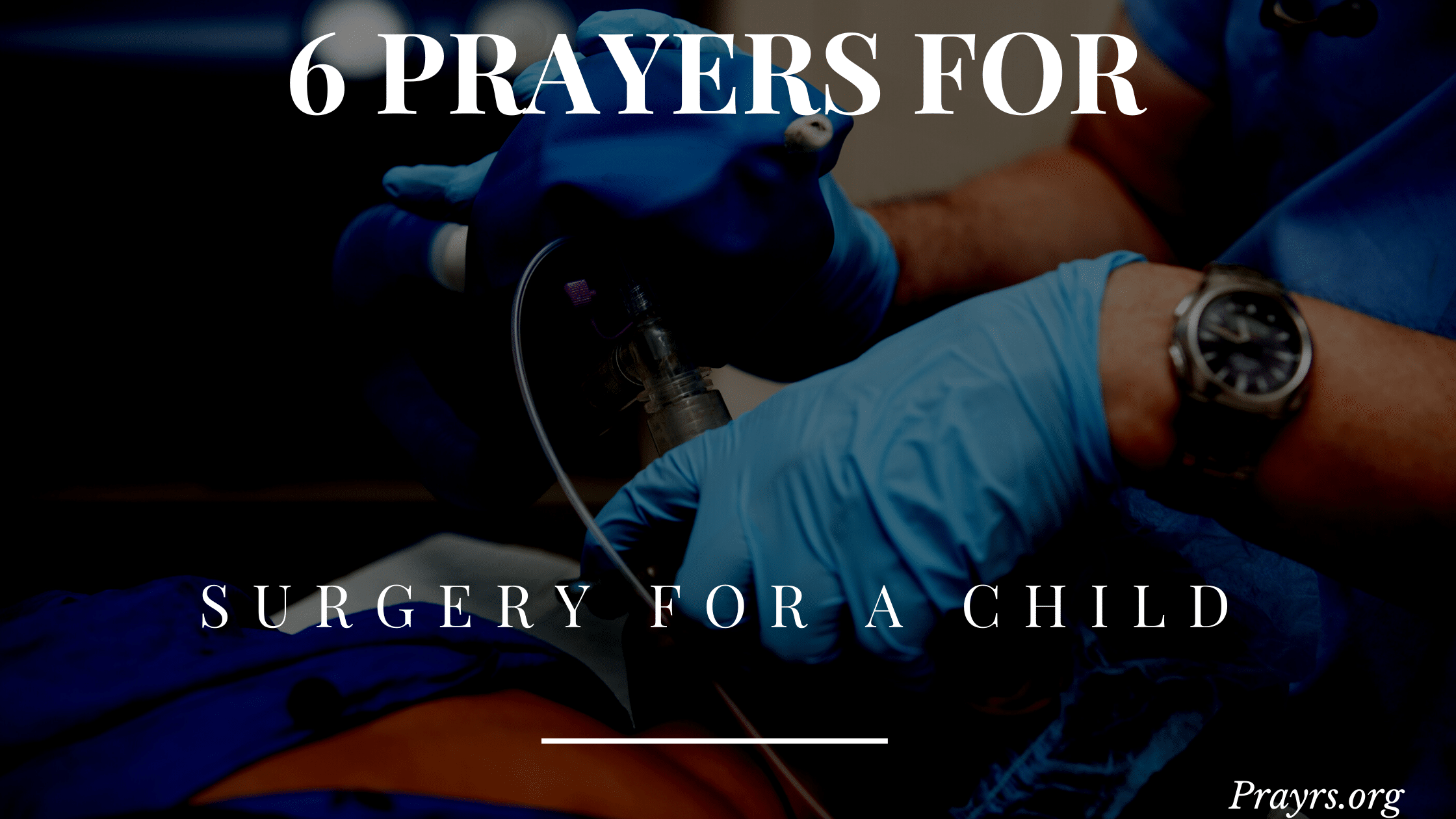 Prayers Before Surgery for A Child