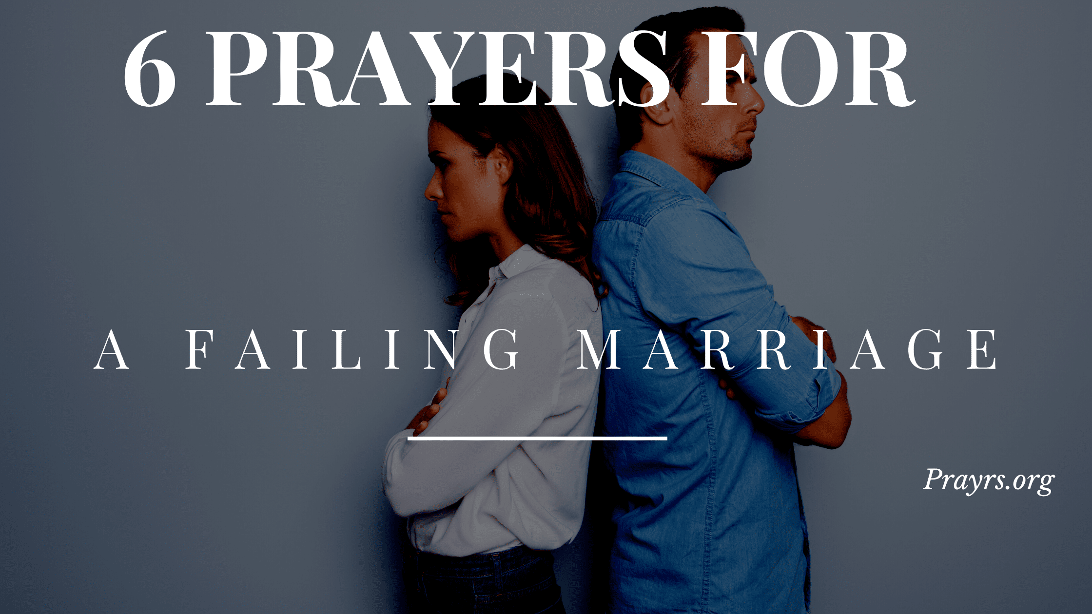 Prayers for Failing Marriage