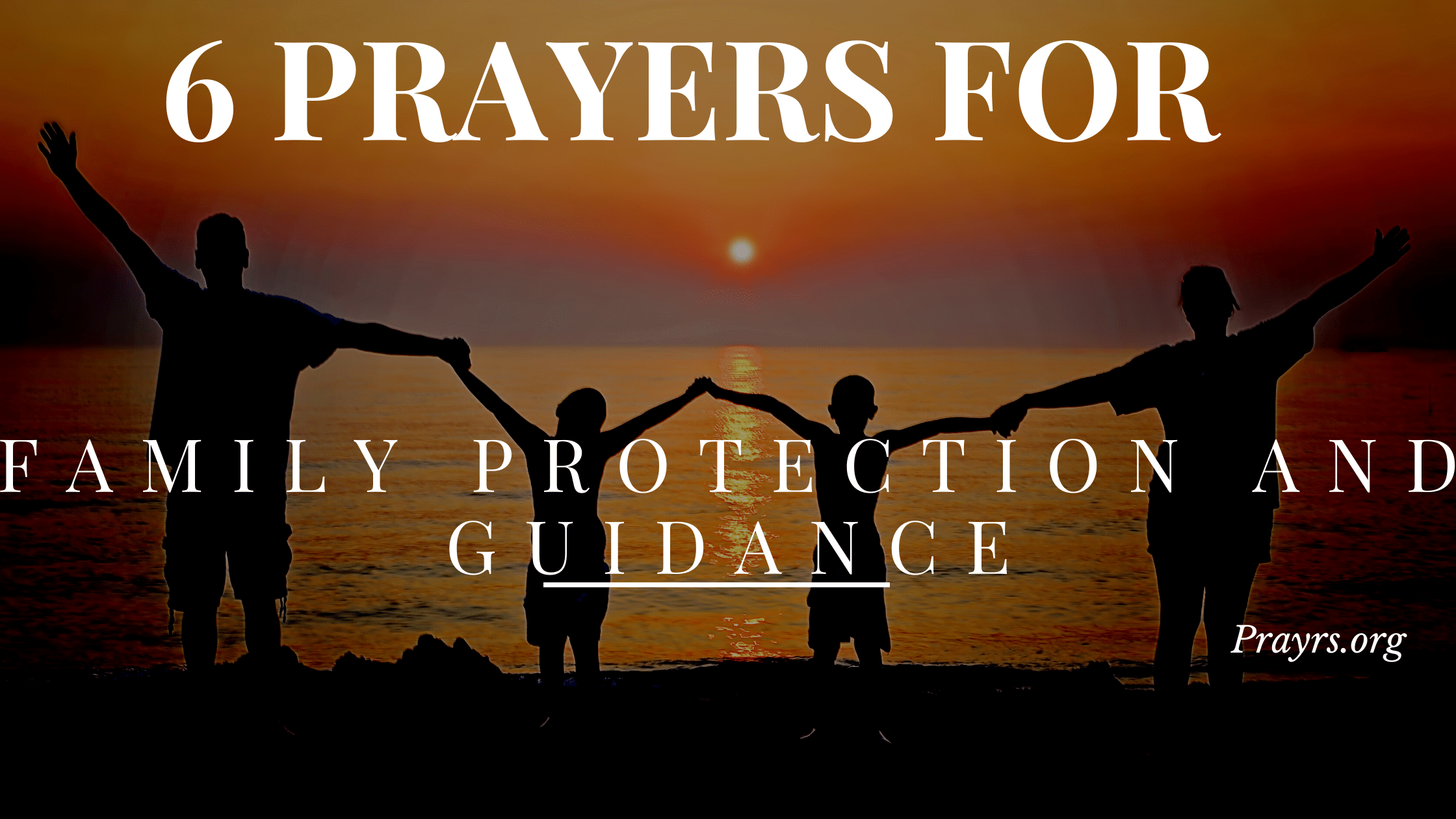 Prayers for Family Protection and Guidance