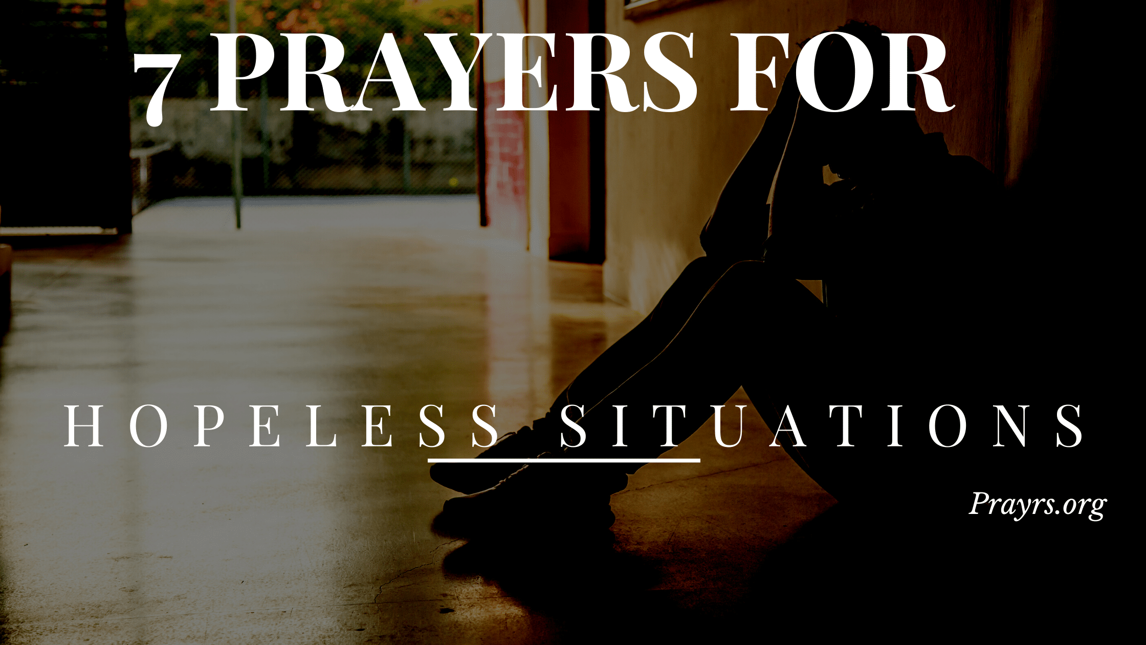 Prayers for Hopeless Situations