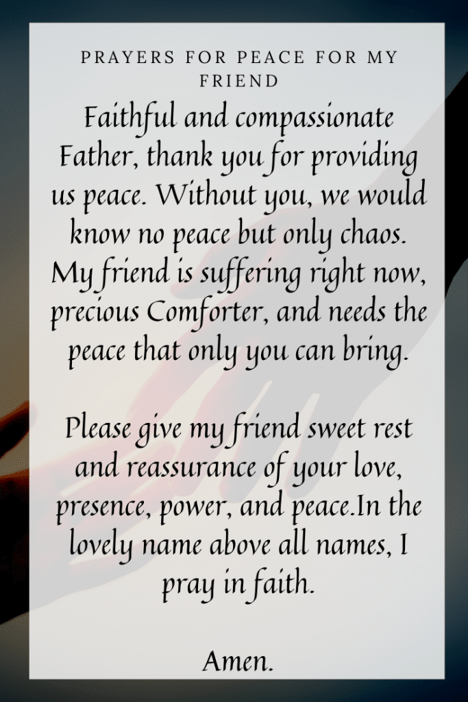 Prayers for Peace for my Friend