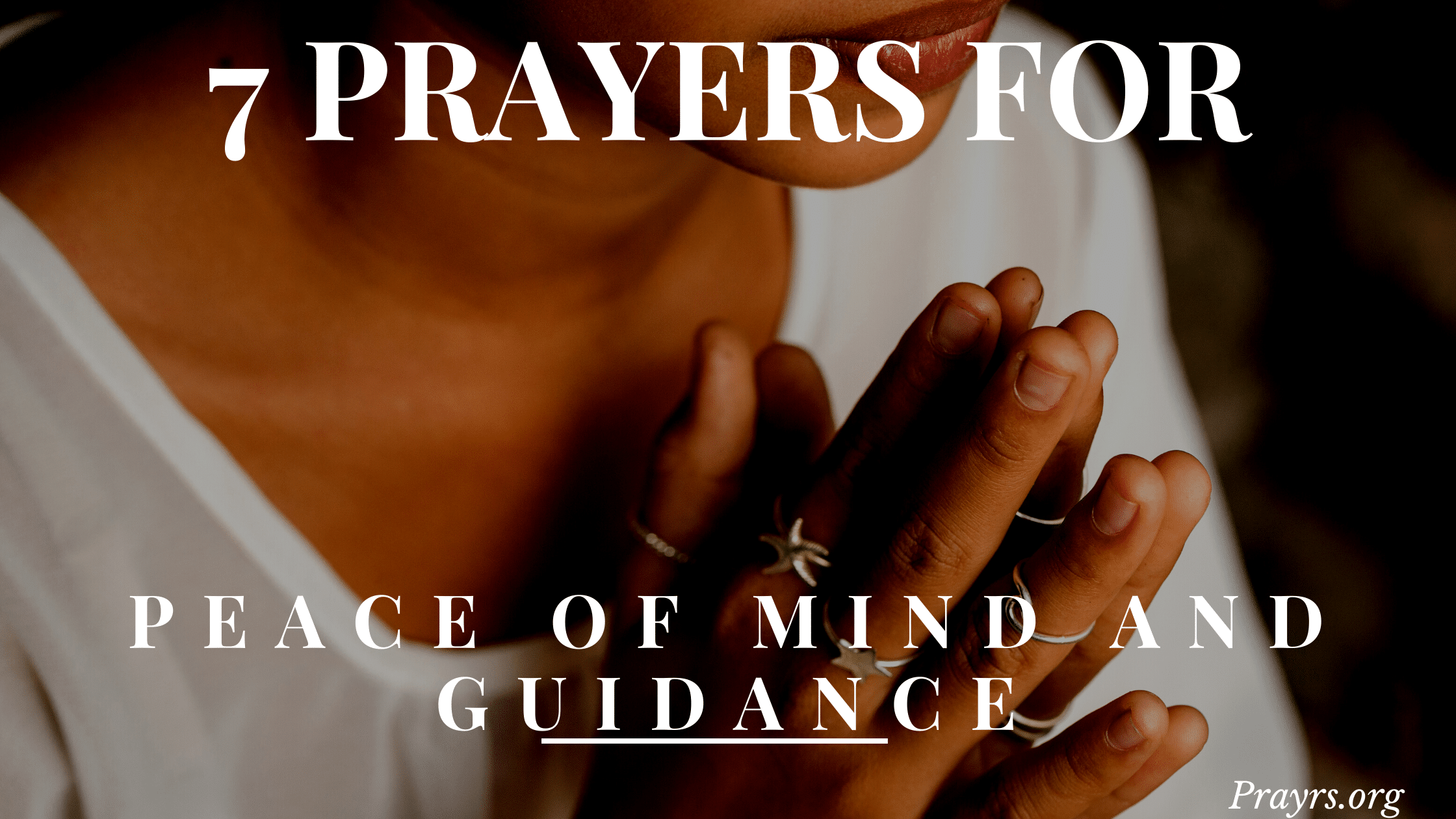 Prayers for Peace of mind and guidance