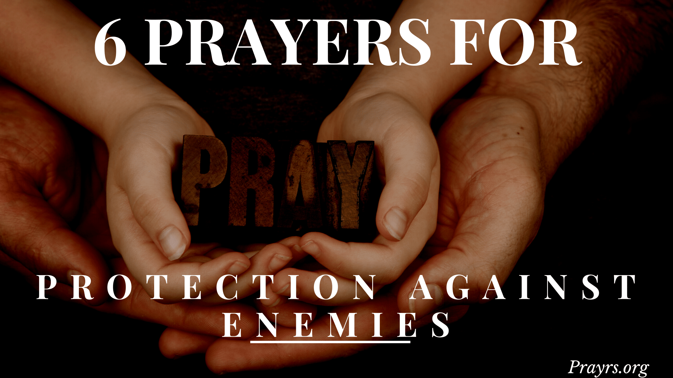 Prayers for Protection Against Enemies