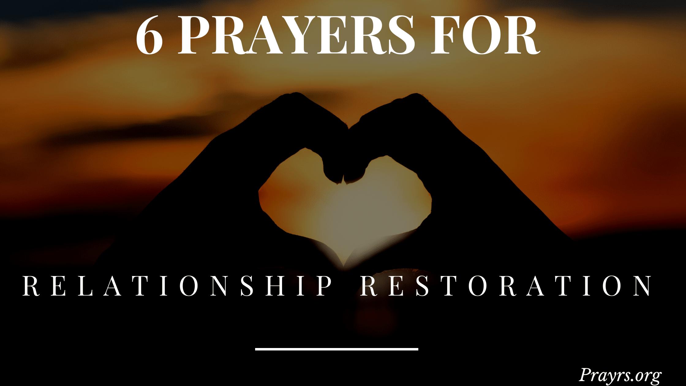 Prayers for Restoration of a Broken Relationship