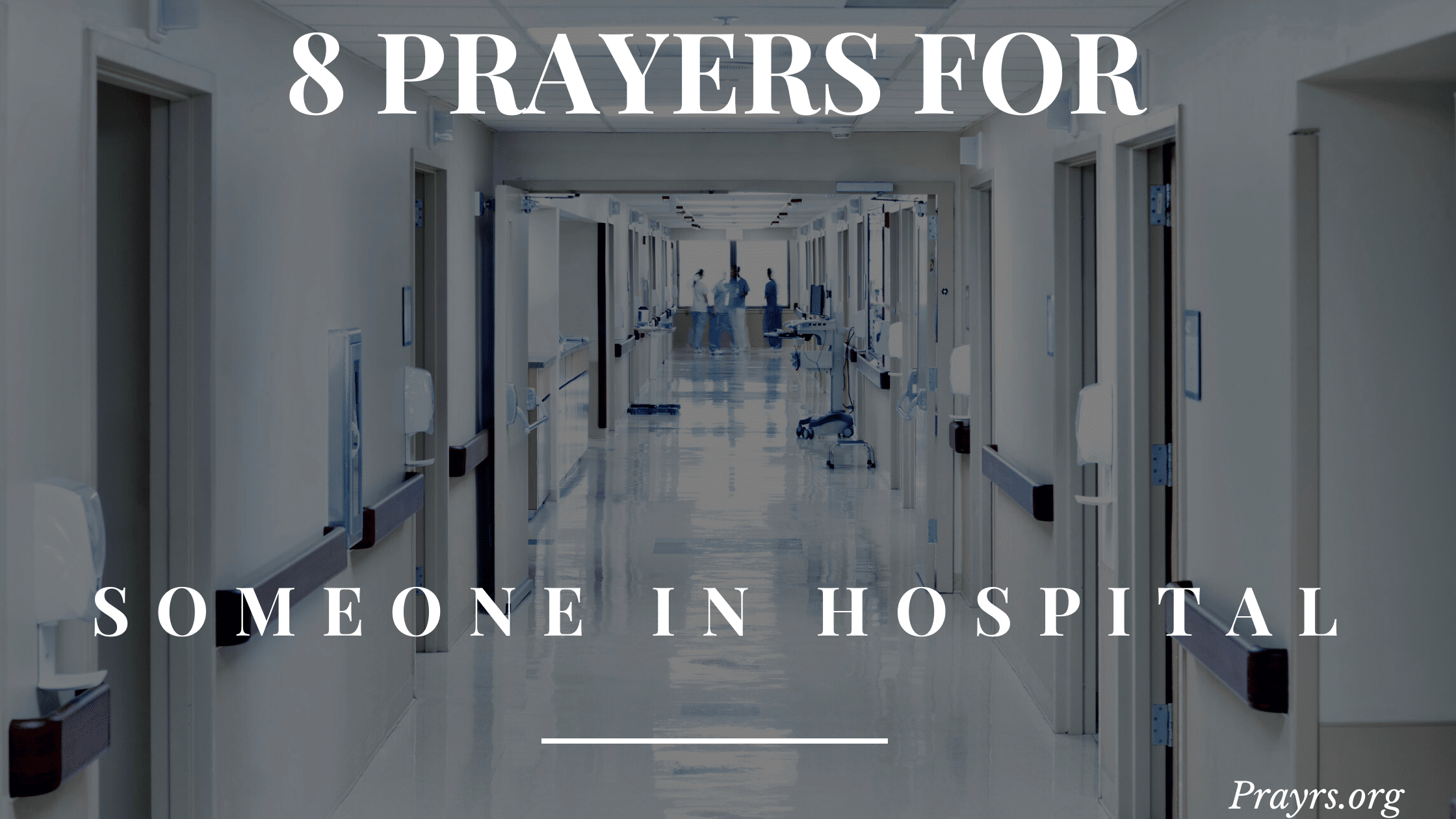 Prayers for Someone in the Hospital