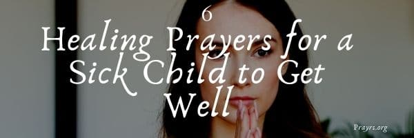Prayers for a Sick Child to Get Well