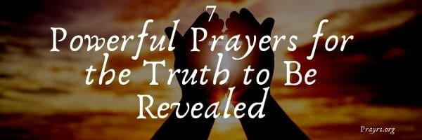 Prayers for the Truth to Be Revealed