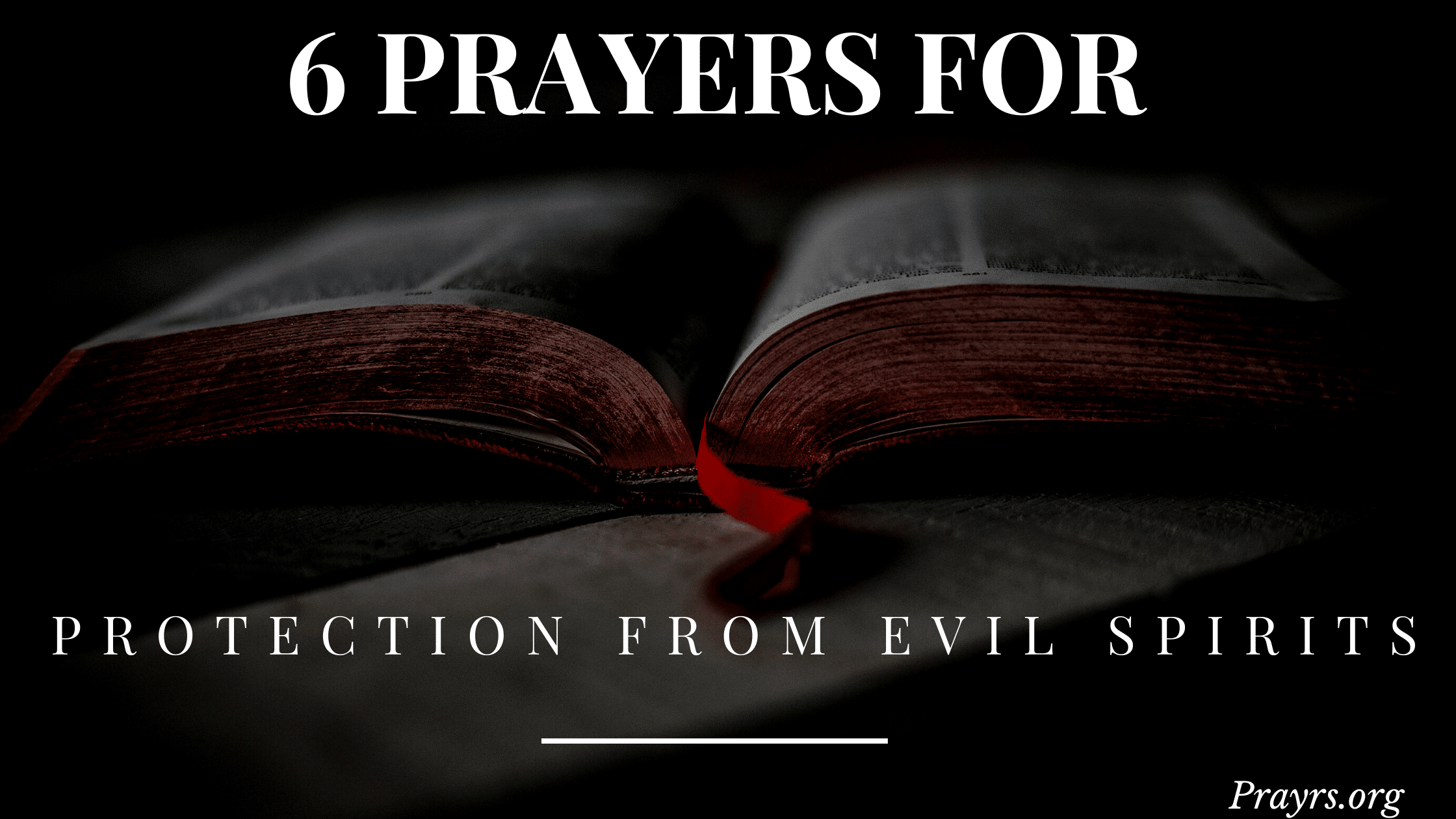 Prayers of Protection From Evil Spirits