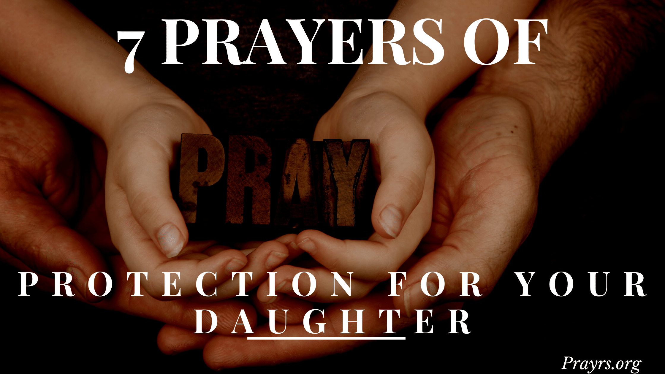 Prayers of Protection for my Daughter