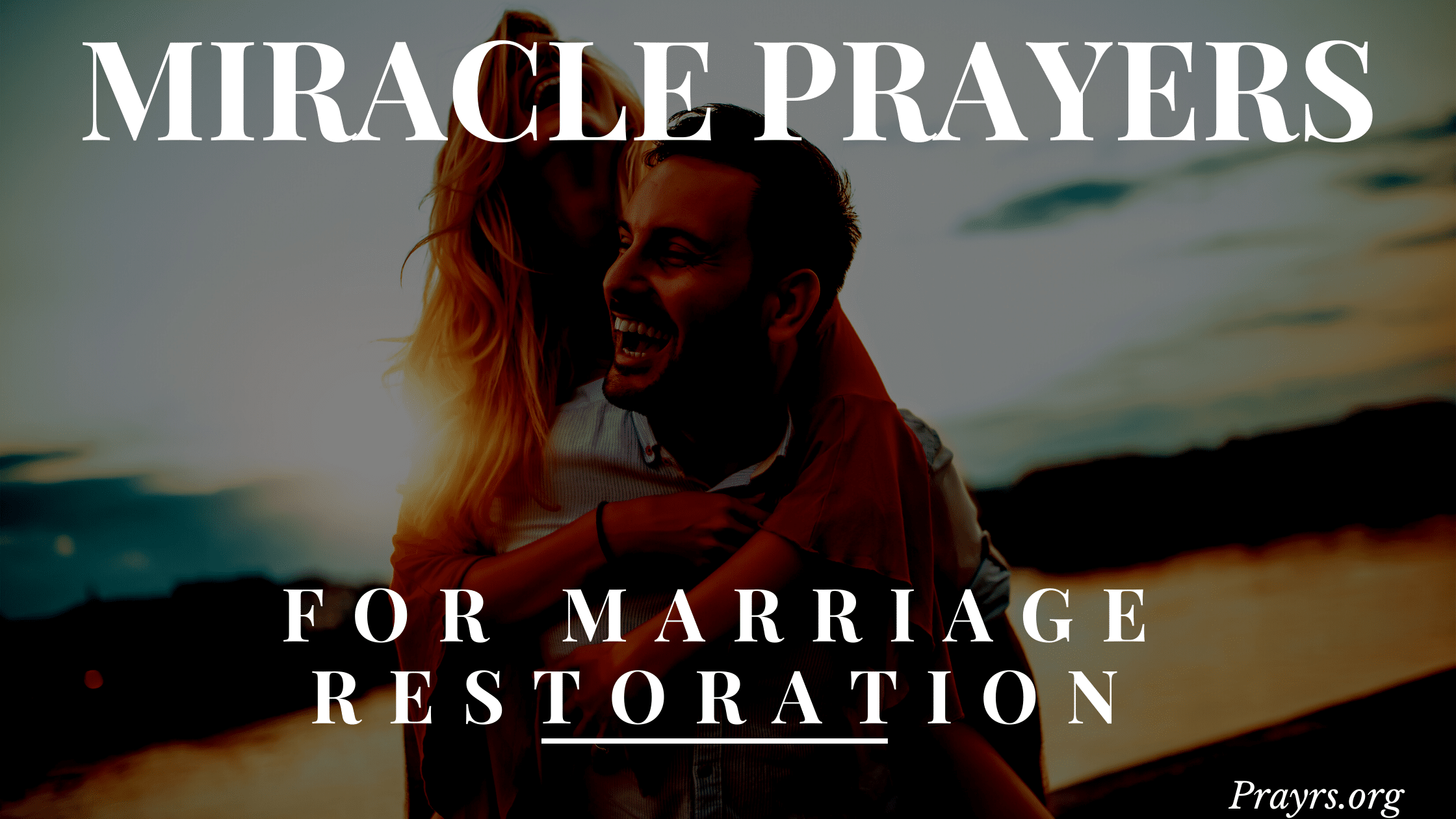 miracle prayers for marriage restoration