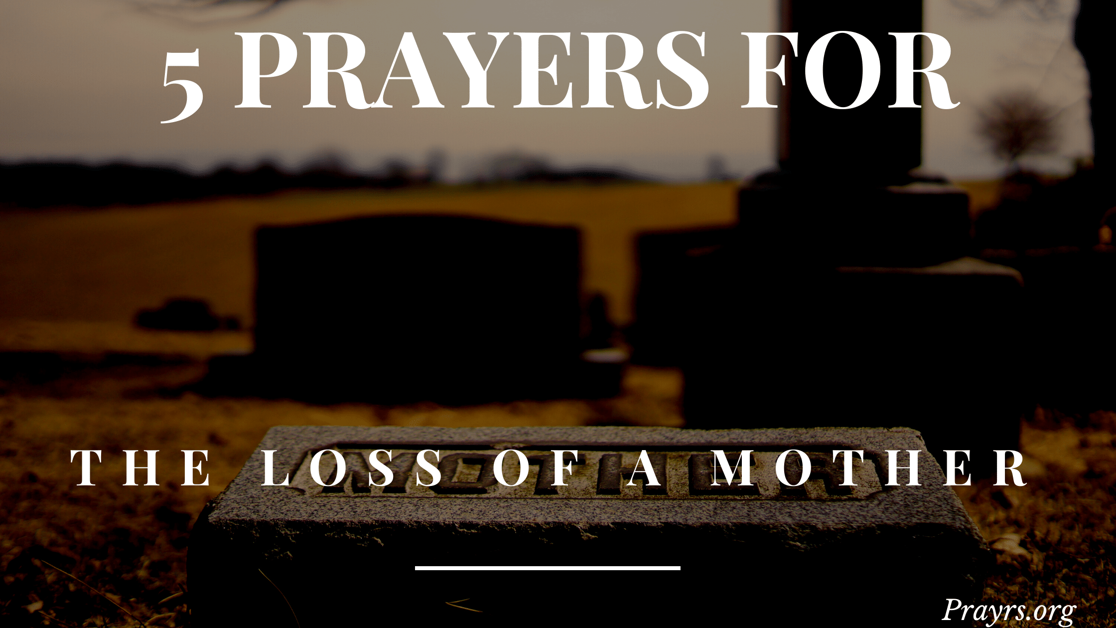prayers for loss of mother