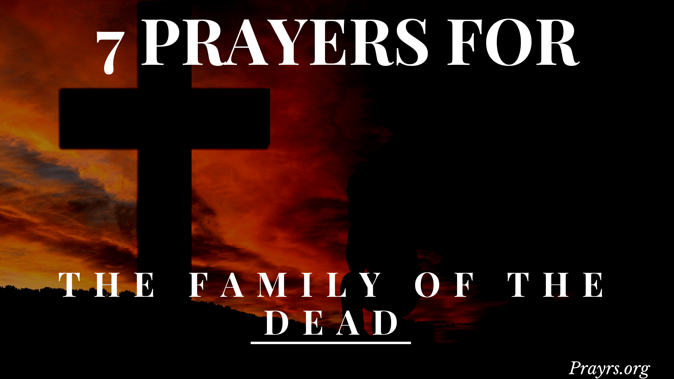 prayers for the family of the dead