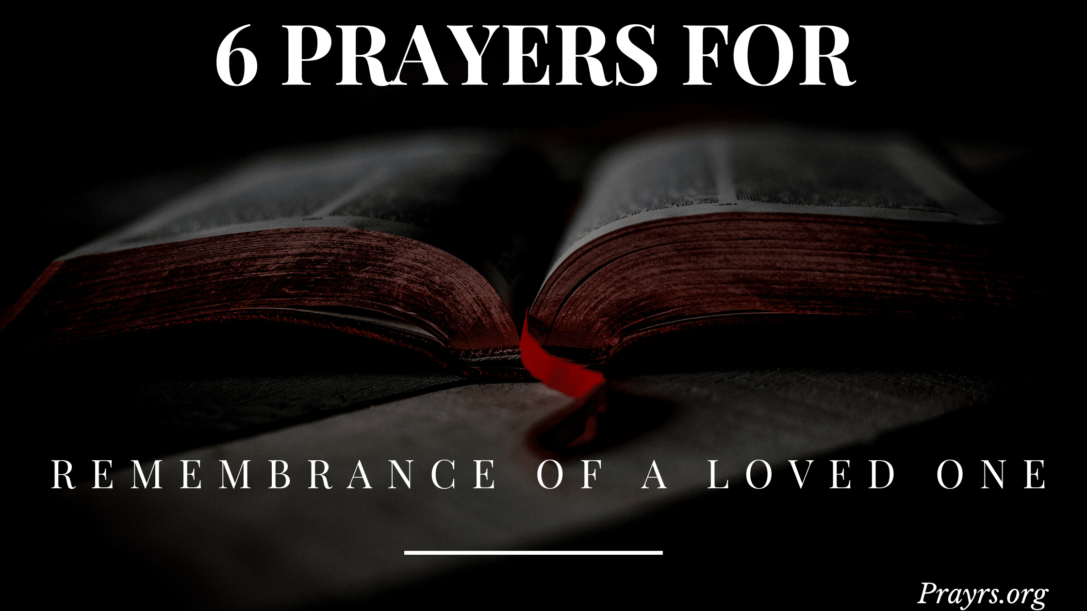 prayers of remembrance of a loved one