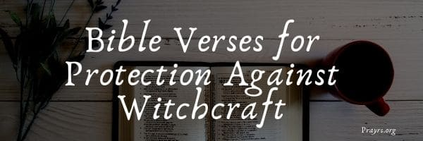 Bible Verses for Protection Against Witchcraft