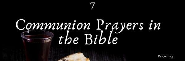 Communion Prayers in the Bible