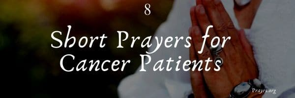 Prayers for Cancer Patients