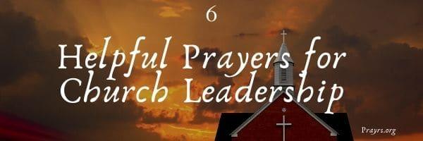 Prayers for Church Leadership