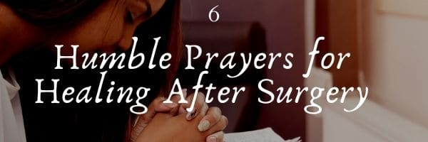 Prayers for Healing After Surgery