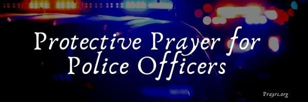 Protective Prayer for Police Officers