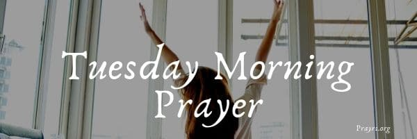 Blessed Tuesday Morning Prayer