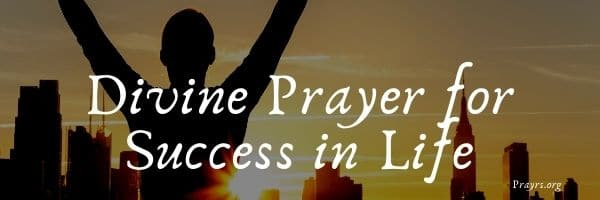 Divine Prayer for Success in Life