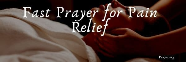 Fast Prayer for Pain Relief