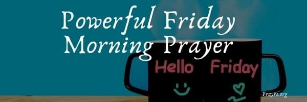 Powerful Friday Morning Prayer