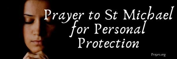 Prayer to St Michael for Personal Protection